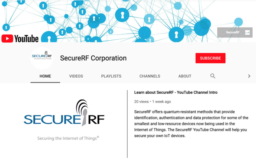 IoT Security Update: SecureRF YouTube Channel